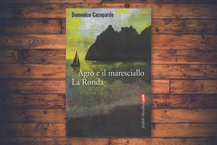 Domenico Cacopardo - Agrò e il maresciallo La Ronda