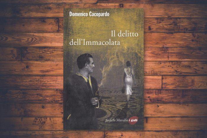 Domenico Cacopardo - Il delitto dell'Immacolata