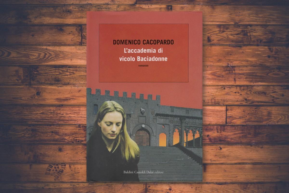 Domenico Cacopardo - L'accademia di vicolo Baciadonne