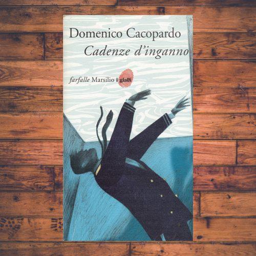 Domenico Cacopardo - Cadenze d'inganno