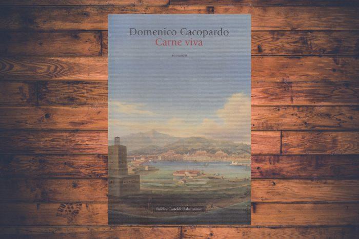 Domenico Cacopardo - Carne viva
