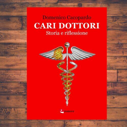 Cari Dottori - Domenico Cacopardo
